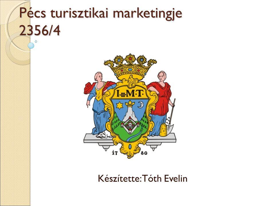 Pécs turisztikai marketingje 2356/4