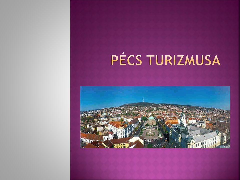 Pécs turizmusa