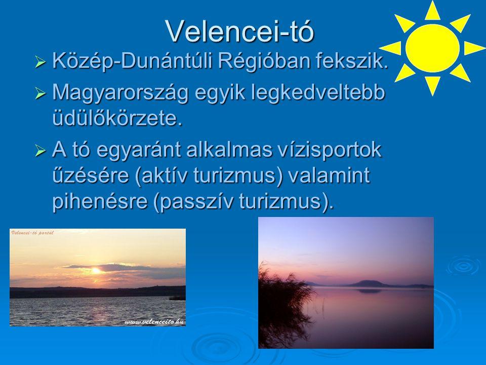 Velencei-tó Közép-Dunántúli Régióban fekszik.