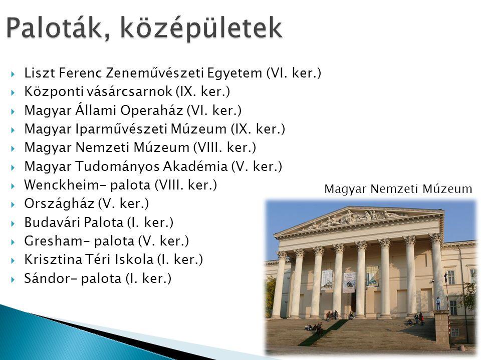 Paloták, középületek Liszt Ferenc Zeneművészeti Egyetem (VI. ker.)