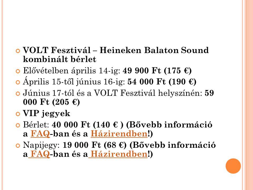 VOLT Fesztivál – Heineken Balaton Sound kombinált bérlet