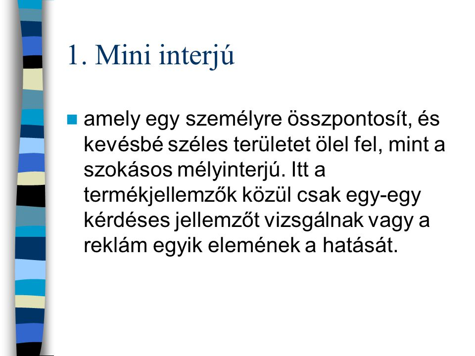 1. Mini interjú