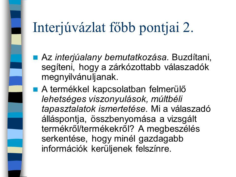 Interjúvázlat főbb pontjai 2.