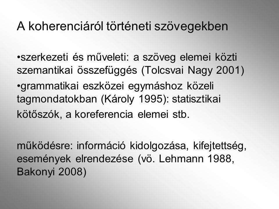A koherenciáról történeti szövegekben