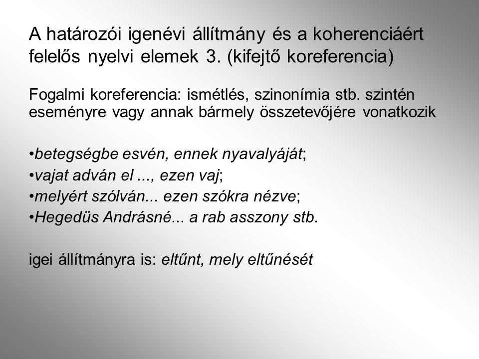 A határozói igenévi állítmány és a koherenciáért felelős nyelvi elemek 3. (kifejtő koreferencia)