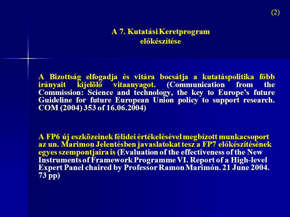 A 7. Kutatási Keretprogram előkészítése