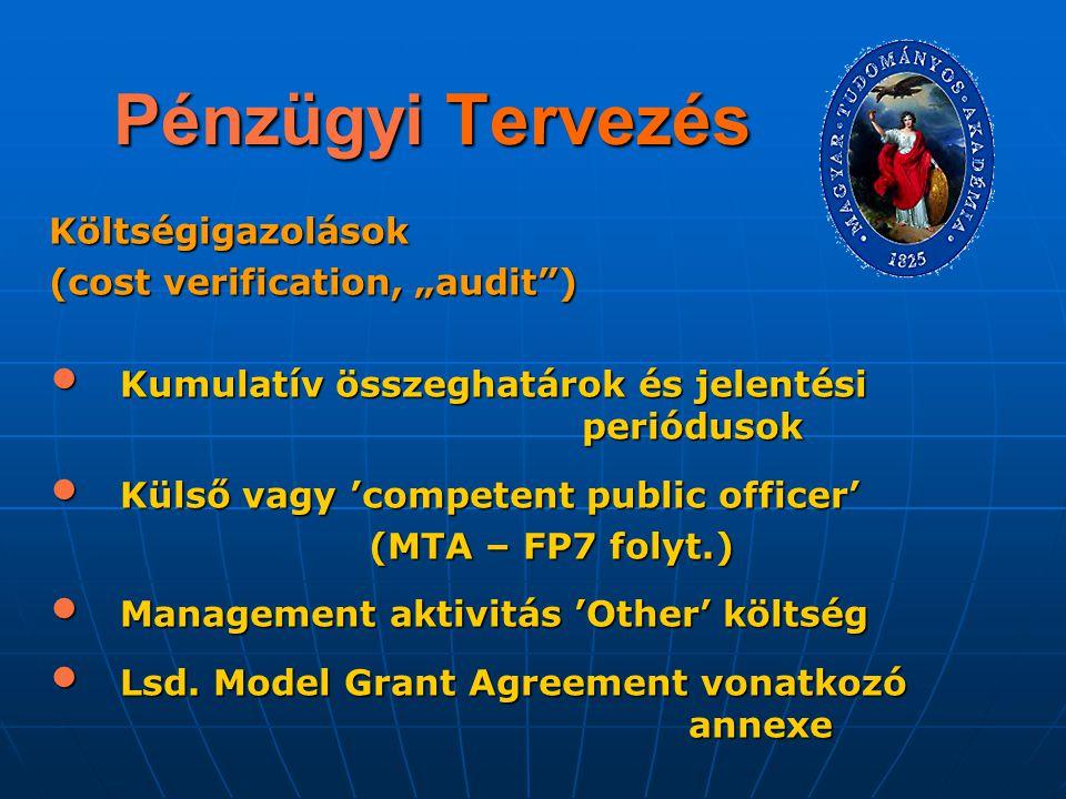 """Pénzügyi Tervezés Költségigazolások (cost verification, """"audit )"""