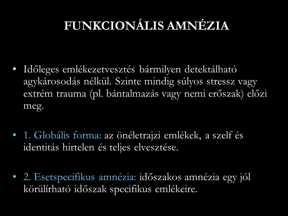 FUNKCIONÁLIS AMNÉZIA