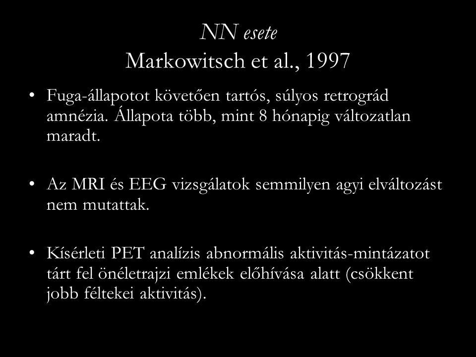 NN esete Markowitsch et al., 1997