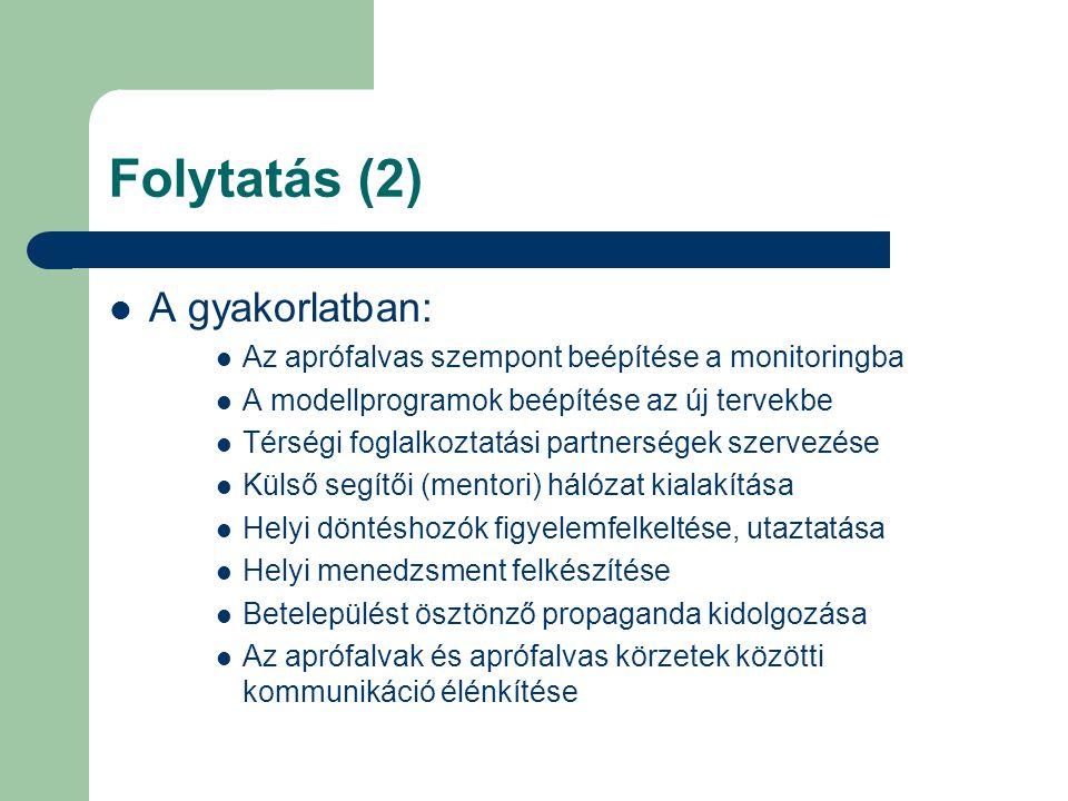 Folytatás (2) A gyakorlatban: