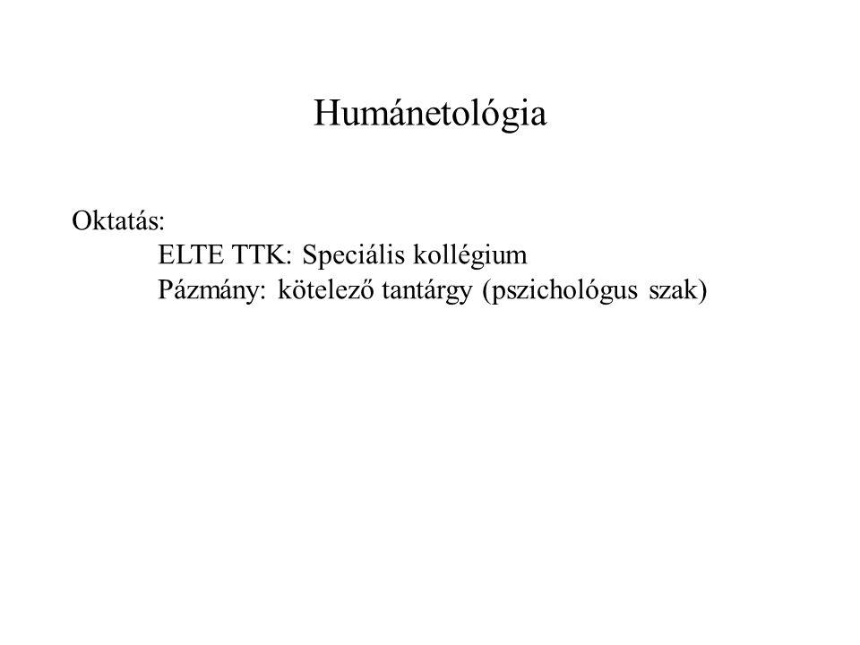 Humánetológia Oktatás: ELTE TTK: Speciális kollégium