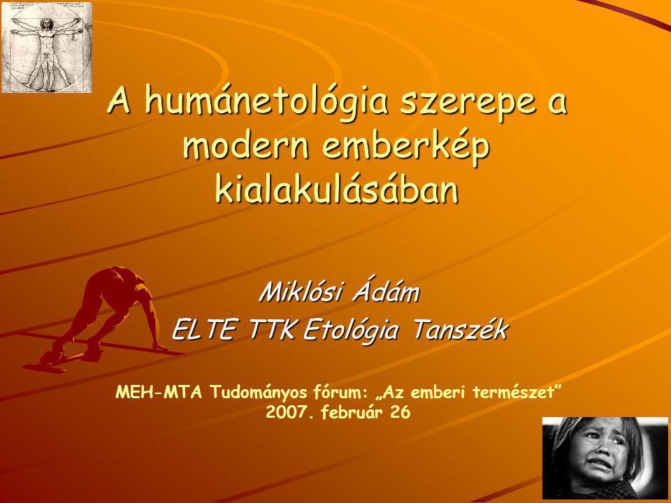 A humánetológia szerepe a modern emberkép kialakulásában