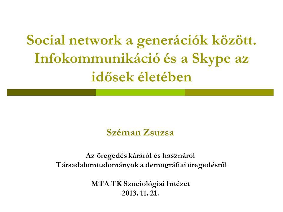 Social network a generációk között