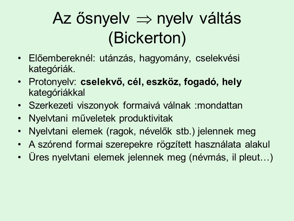Az ősnyelv  nyelv váltás (Bickerton)