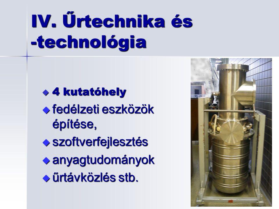 IV. Űrtechnika és -technológia