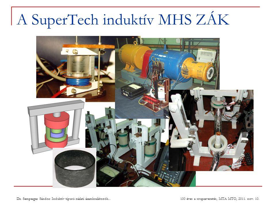 A SuperTech induktív MHS ZÁK