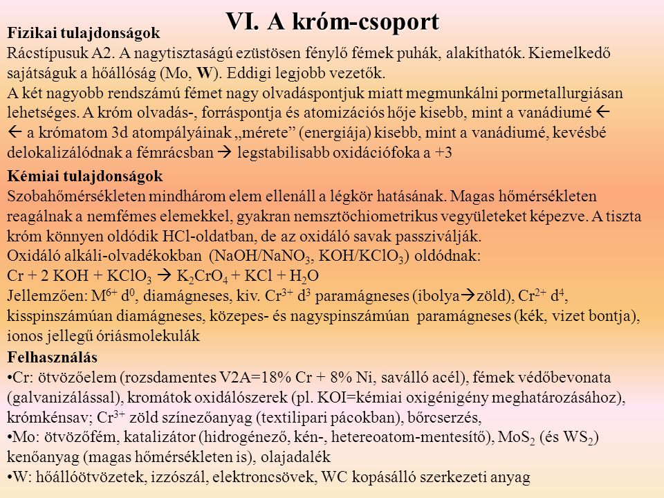 VI. A króm-csoport Fizikai tulajdonságok