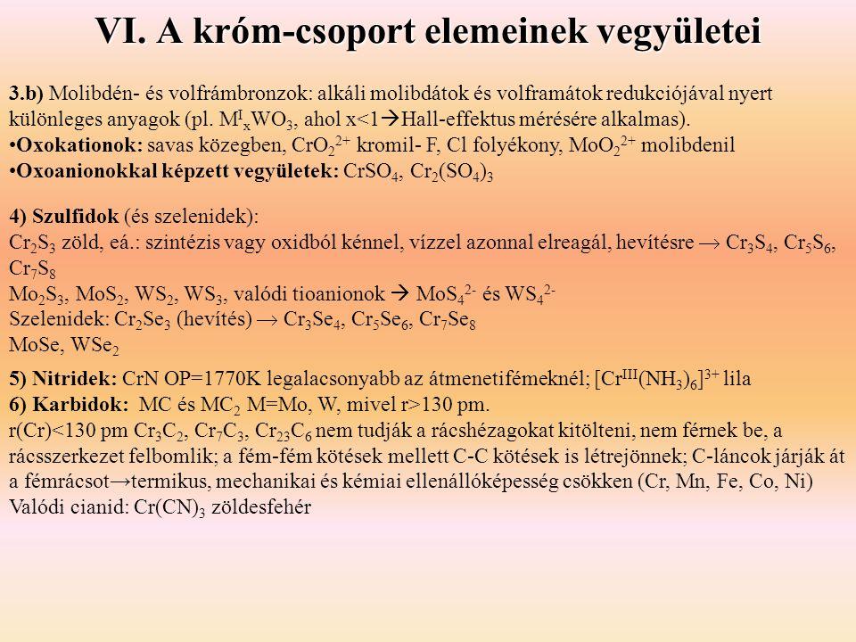 VI. A króm-csoport elemeinek vegyületei
