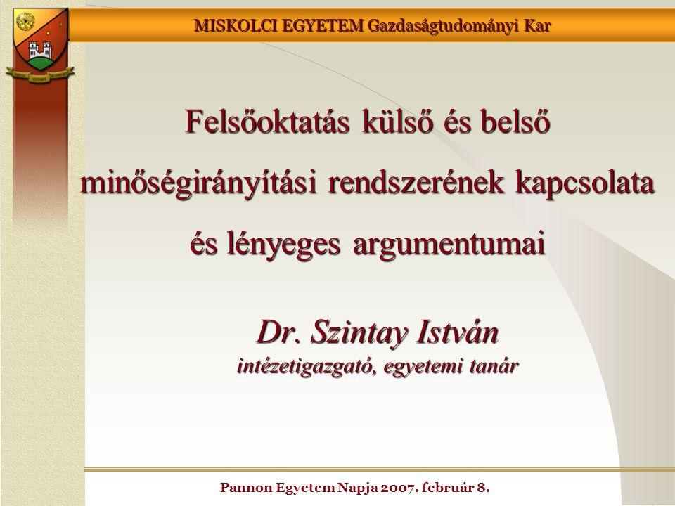 Dr. Szintay István intézetigazgató, egyetemi tanár