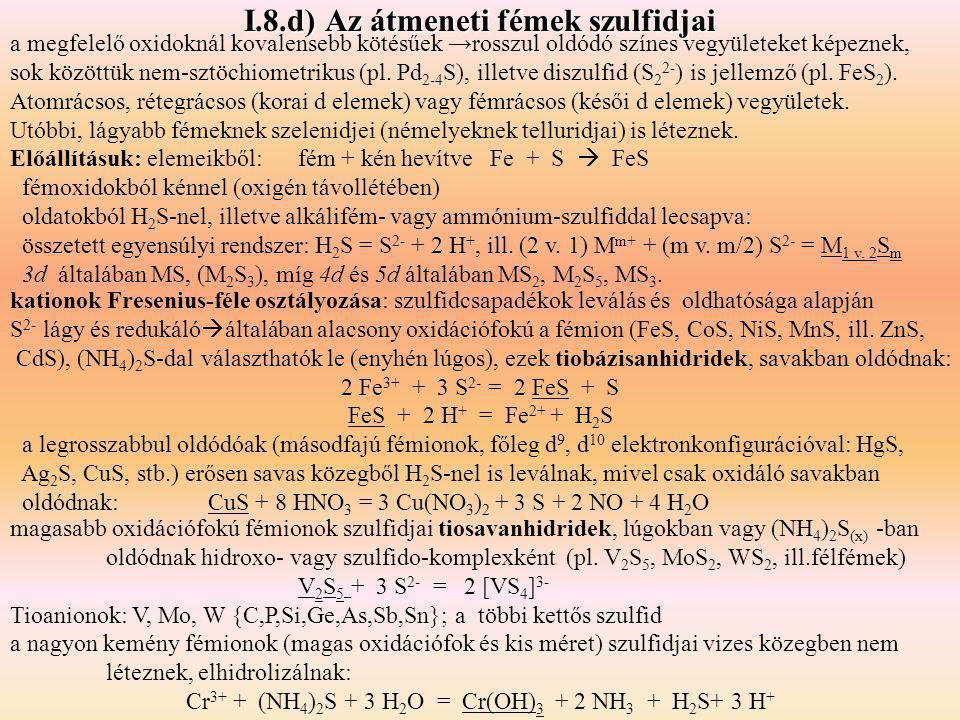 I.8.d) Az átmeneti fémek szulfidjai