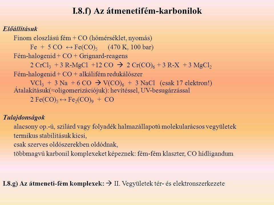 I.8.f) Az átmenetifém-karbonilok