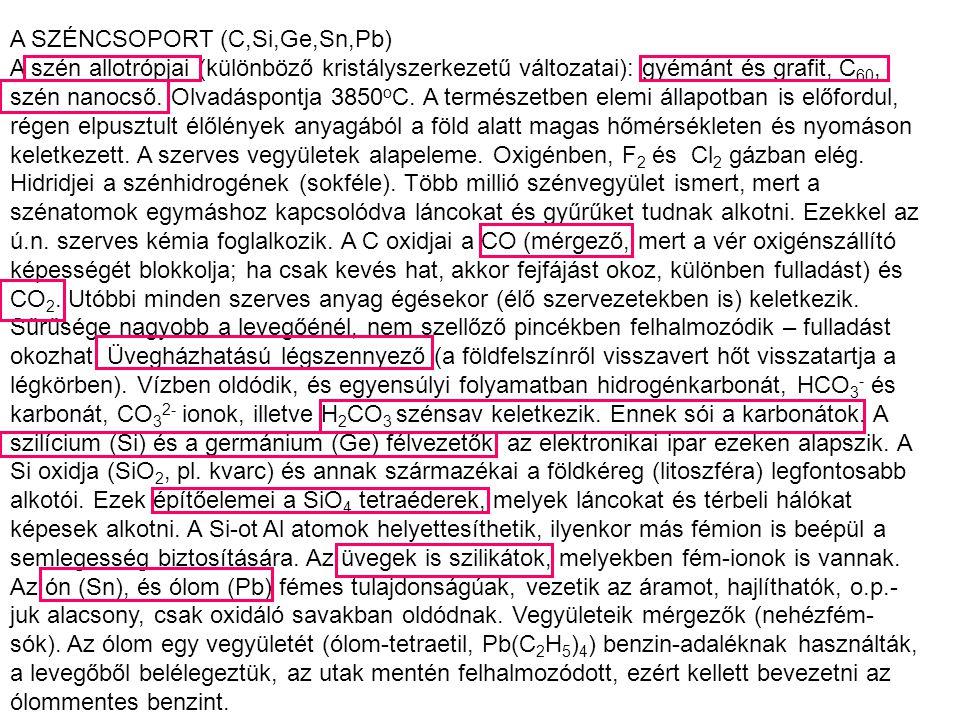 A SZÉNCSOPORT (C,Si,Ge,Sn,Pb)