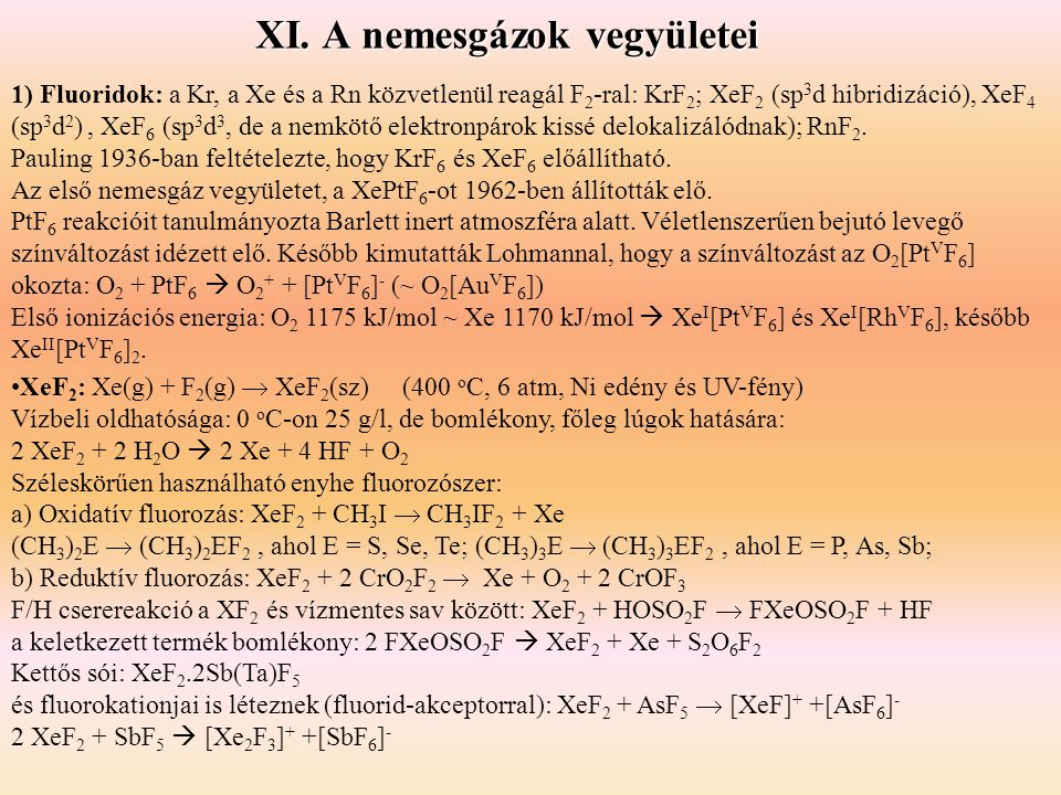 XI. A nemesgázok vegyületei