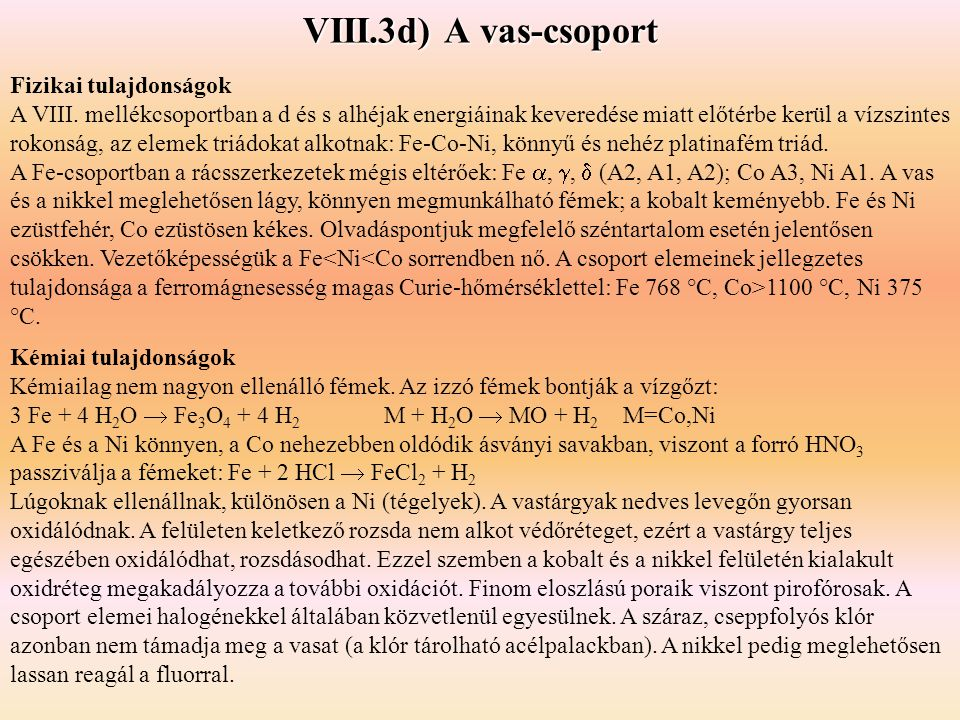 VIII.3d) A vas-csoport Fizikai tulajdonságok