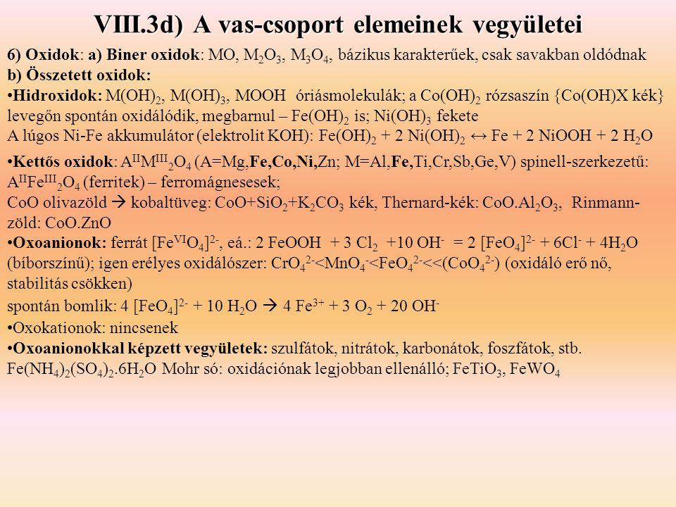 VIII.3d) A vas-csoport elemeinek vegyületei