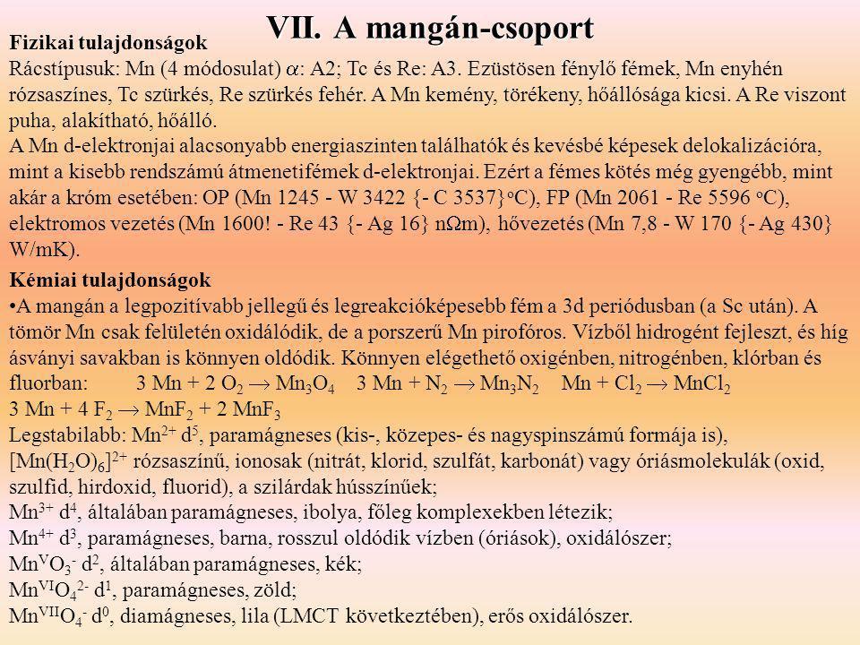 VII. A mangán-csoport Fizikai tulajdonságok