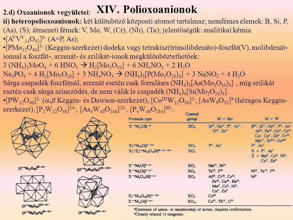 XIV. Polioxoanionok 2.d) Oxoanionok vegyületei: