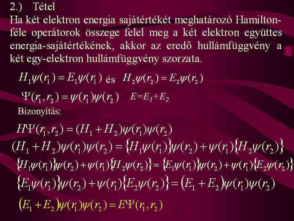 E=E1+E2 Bizonyítás: