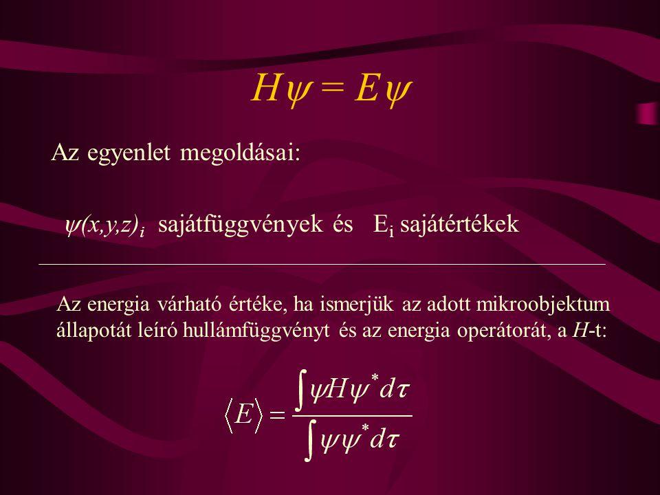 H = E Az egyenlet megoldásai: