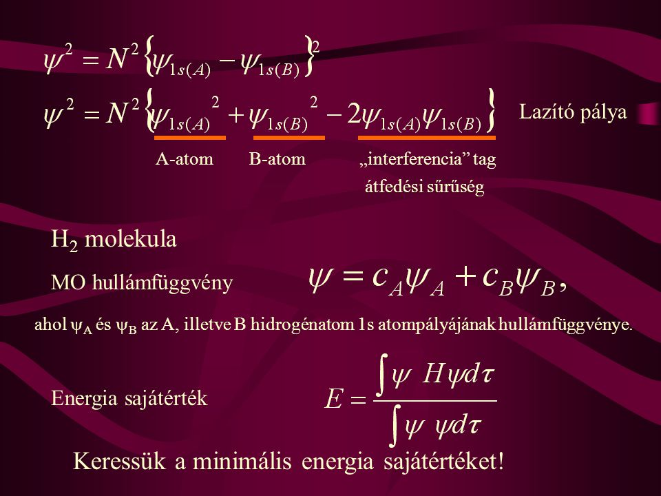 Keressük a minimális energia sajátértéket!