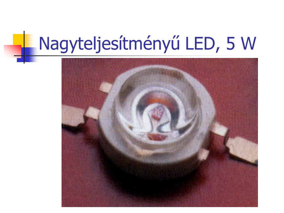 Nagyteljesítményű LED, 5 W