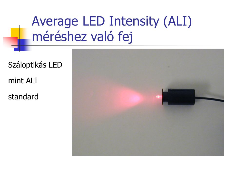 Average LED Intensity (ALI) méréshez való fej