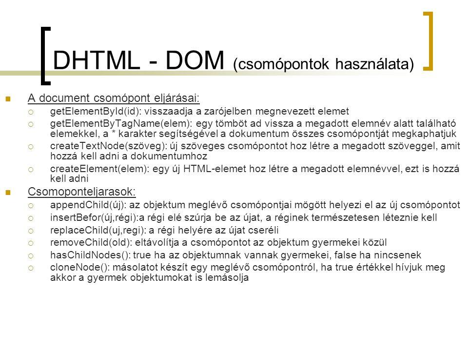 DHTML - DOM (csomópontok használata)