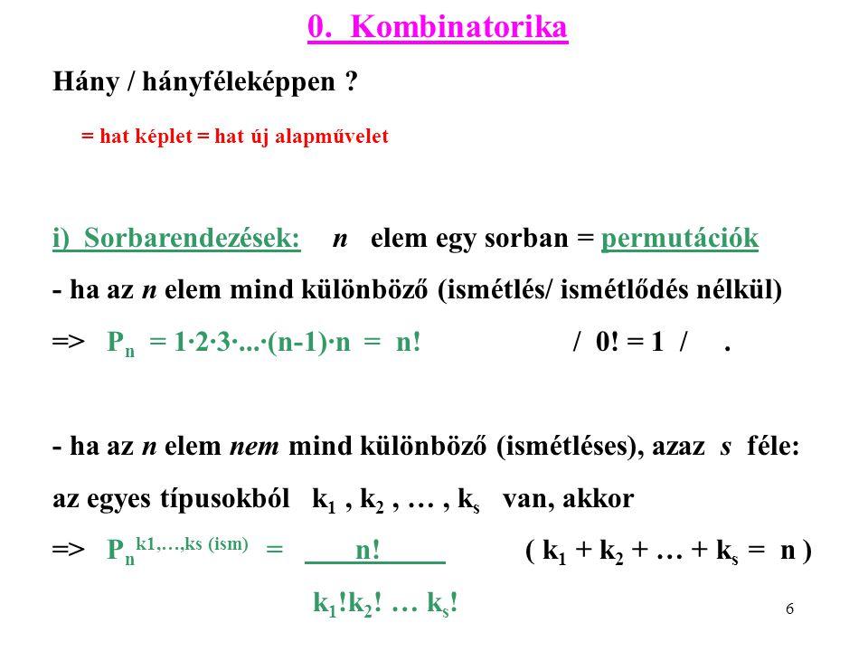 0. Kombinatorika Hány / hányféleképpen