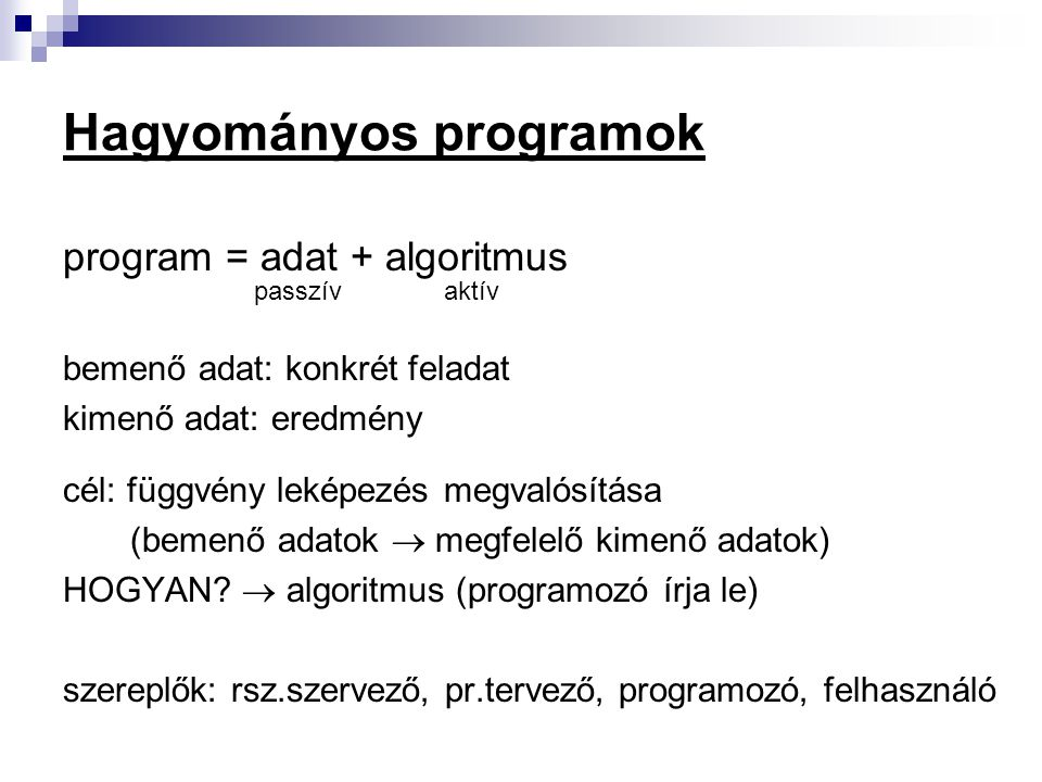 Hagyományos programok