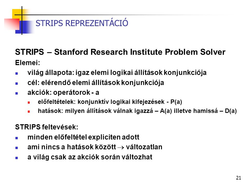 STRIPS – Stanford Research Institute Problem Solver