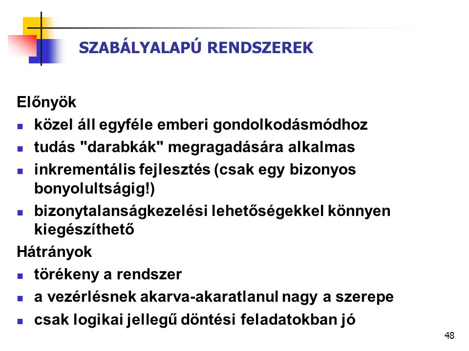 SZABÁLYALAPÚ RENDSZEREK