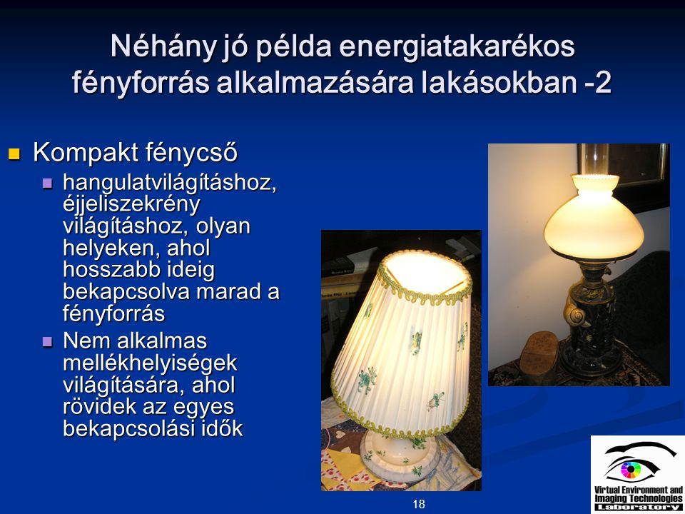 Néhány jó példa energiatakarékos fényforrás alkalmazására lakásokban -2