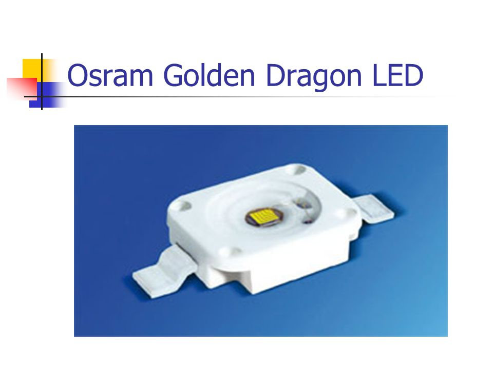 Osram Golden Dragon LED