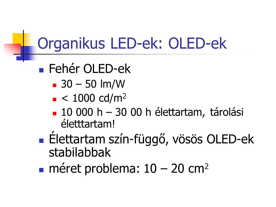 Organikus LED-ek: OLED-ek