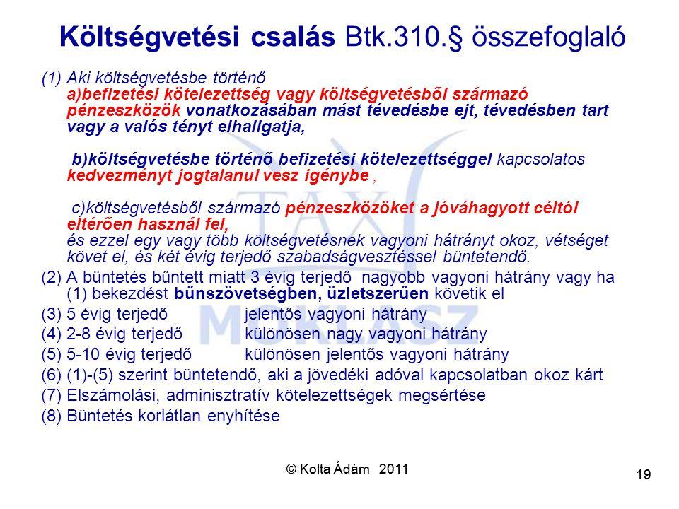 Költségvetési csalás Btk.310.§ összefoglaló