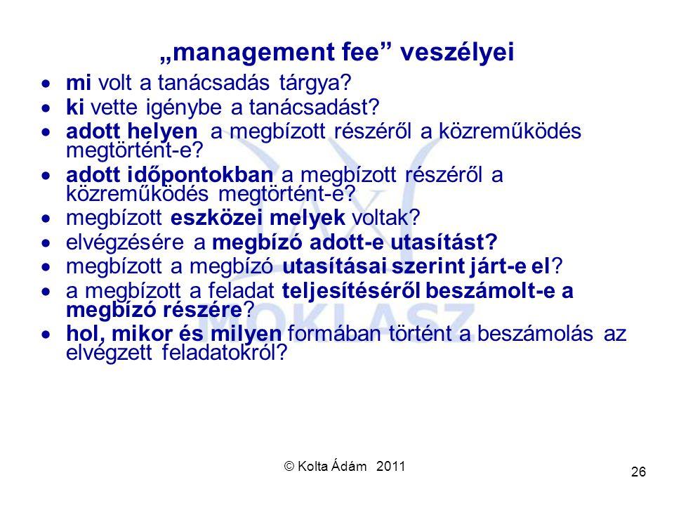 """management fee veszélyei"