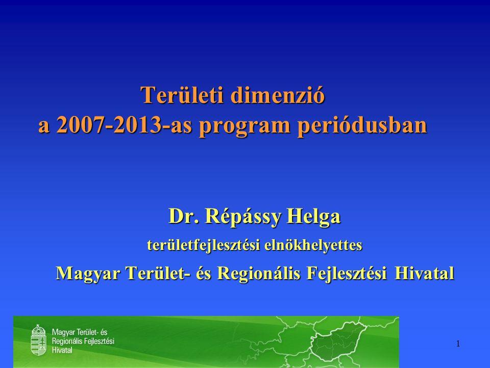 Területi dimenzió a 2007-2013-as program periódusban