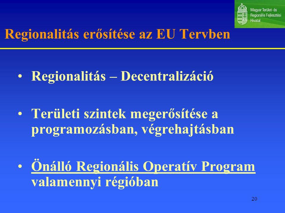 Regionalitás erősítése az EU Tervben