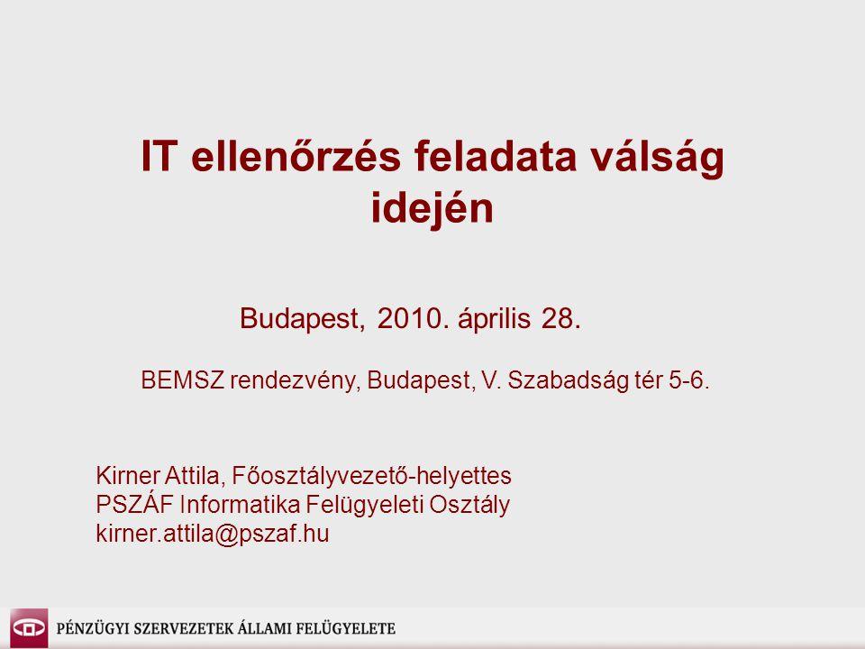 IT ellenőrzés feladata válság idején