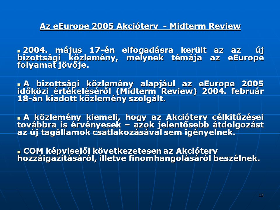 Az eEurope 2005 Akcióterv - Midterm Review